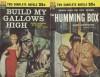The Humming Box / Build My Gallows High - Harry Whittington, Geoffrey Homes, Bernard Barton