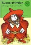 Rumpelstiltskin: A Retelling of the Grimms' Fairy Tale - Jacob Grimm, David Shaw, Eric/Coughlan, Dan Blair