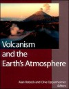 Volcanism and the Earth's Atmosphere - Alan Robock, Alan Robock