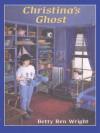 Christina's Ghost (Digital Audio) - Betty Ren Wright, Carol Jordan Stewart