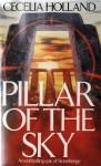 Pillar Of The Sky - Cecelia Holland