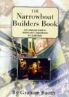 The Narrowboat Builder's Book - Graham Booth