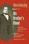 His Brother's Blood: Speeches and Writings, 1838-64 - Jane Moore, Owen Lovejoy, William Ann Moore