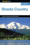 Explore! Shasta Country - Bruce Grubbs