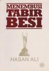 Menembusi Tabir Besi - Hasan Ali