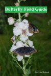 Butterfly Field Guide - Christina Richards, Wayne Richards, Judy Burris