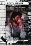 Revolution Unending: Afghanistan 1979 to the Present (CERI) - Gilles Dorronsoro, John King