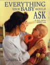 Everything Your Baby Would Ask: If Only Babies Could Talk - Kyra Karmiloff, Annette Karmiloff-Smith