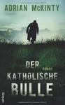 Der katholische Bulle: Roman (suhrkamp taschenbuch) - Adrian McKinty, Peter Torberg