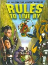 Rules to Live by: A Live Action Roleplaying Conflict Resolution System - John Kilgallon, Sandy Antunes, Mike Young