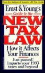 Ernst and Young's Guide to the New Tax Law/How It Affects Your Finances - Ernst Young