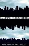 Real Estate-Backed Securities - Frank J. Fabozzi, John N. Dunlevy