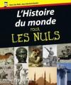 L'Histoire du monde pour les nuls (French Edition) - Philippe Moreau Defarges, Marc Chalvin