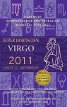 Super Horoscopes Virgo 2011 - Margarete Beim