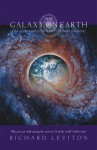 The Galaxy On Earth: A Travelers Guide To The Planets Visionary Geography - Richard Leviton