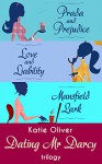 The Dating Mr Darcy Trilogy - Katie Oliver