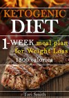 Ketogenic Diet: 1-week meal plan for Weight Loss 1500 calories (ketogenic diet, ketogenic diet for beginners, ... diet mistakes, diet plan, diet guide) - Tori Smith