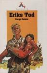 Eriks Tod (Prinz Erik, #4) - Serge Dalens, Pierre Joubert, P. Thomas, Klaus Hinkel