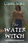 The Water Witch - Ciarra Sims