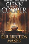 By Glenn Cooper The Resurrection Maker [Paperback] - Glenn Cooper