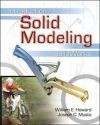 Introduction to Solid Modeling Using Solidworks - Howard