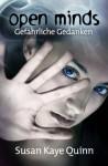 Open Minds - Gefährliche Gedanken (Mindjack #1) (XXL-Leseprobe) - Susan Kaye Quinn, Michael Drecker