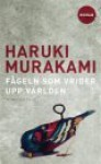 Fågeln som vrider upp världen - Haruki Murakami