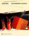 Andreas Papadakis Presents Theory + Experimentation: An Intellectual Extravaganza - Andreas C. Papadakis