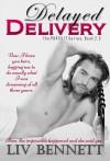 Delayed Delivery - Liv Bennett