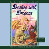 Dealing with Dragons - Patricia C. Wrede, Words Take Wing Repertory Company of Syracuse, NY, Listening Library