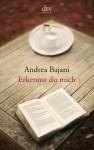 Erkennst du mich - Andrea Bajani