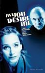 As You Desire Me - Luigi Pirandello, Hugh Whitemore