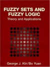 Fuzzy Sets and Fuzzy Logic: Theory and Applications - George J. Klir, Bo Yuan