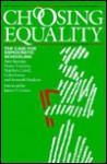 Choosing Equality - Ann Bastian
