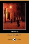 Jacquetta (Dodo Press) - Sabine Baring-Gould
