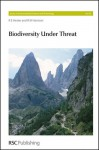 Biodiversity Under Threat - Ronald E. Hester, Royal Society of Chemistry, Terence W Parr, Michael Bredemeier, Norbert Sauberer
