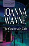 The Gentleman's Club - Joanna Wayne