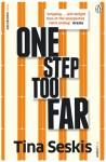 One Step Too Far - Tina Seskis