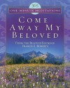 365 One-Minute Meditations from Come Away My Beloved - Frances J. Roberts