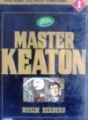 Master Keaton: No. 2: Musim Berburu - Naoki Urasawa, Naoki Urasawa, Hokusai Katsushika, 勝鹿 北星, Takashi Nagasaki, 長崎 尚志
