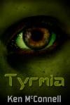 Tyrmia - Ken McConnell