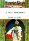 Le faux brahmane (French Edition) - Emilio Salgari