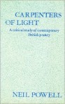Carpenters of Light: Some Contemporary English Poets - Neil Powell