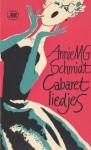 Cabaretliedjes - Annie M.G. Schmidt, Wim Bijmoer