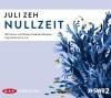 Nullzeit von Zeh. Juli (2013) Audio CD - Zeh. Juli