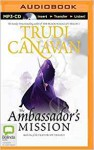 Ambassador's Mission (Traitor Spy Trilogy) - Trudi Canavan, Richard Aspel