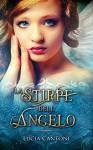 La stirpe dell'Angelo - Lucia Cantoni, Angelice Graphics