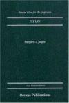 Pet Law (Oceana's Legal Almanacs: Law for the Layperson) - Margaret C. Jasper