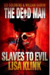 Slaves to Evil - Lisa Klink