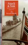 Attack & Sink: The Battle of the Atlantic Summer 1941 - Bernard Edwards
